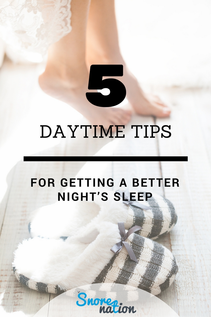 Daytime Tips for Better Night's Sleep
