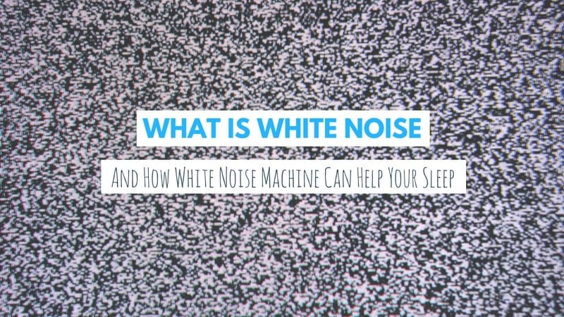 what-is-white-noise-machine